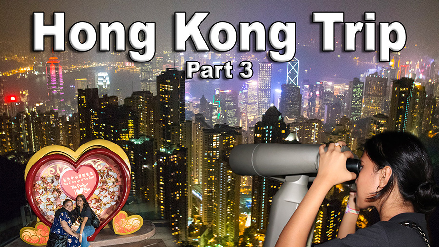Hong Kong Trip - Part 3 - Lantau Island and Peak Experience
