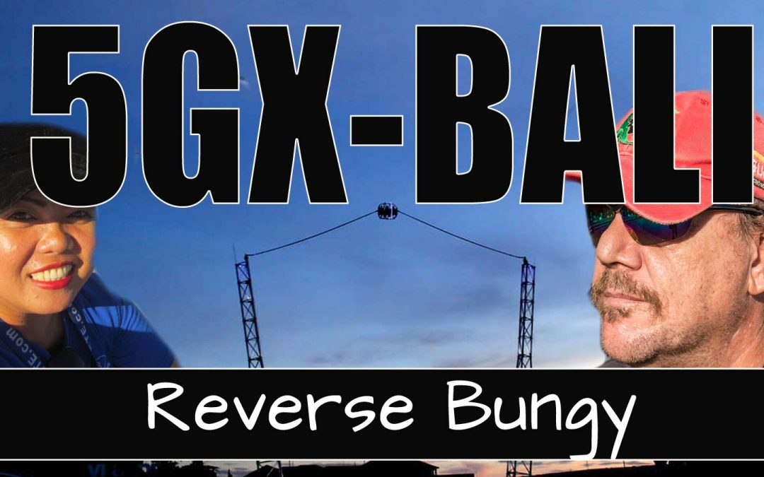 Getting High at 5GX Bali – Reverse Bungy